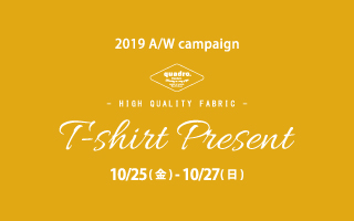 【ANTOM SIDE全店舗】quadroオリジナルTシャツプレゼント!